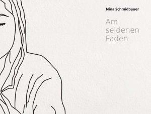 Titelgrafik Katalog Nina Schmidbauer. Am seidenen Faden